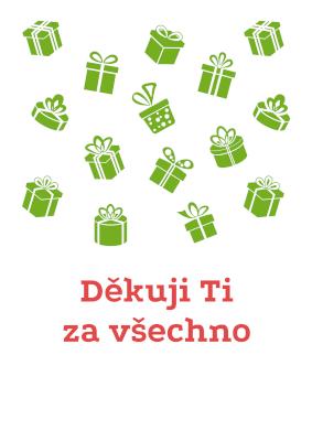 Děkuji ti za všechno - dárky